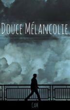 Douce mélancolie by Camille6002
