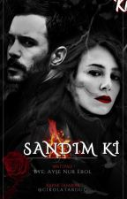 SANDIM Kİ by ishe_darkgirl