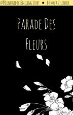 Parade Des Fleurs by ConfusedButSmiling