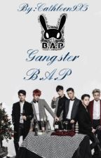 Gangster-B.A.P [✔️] by Cathleen9X5