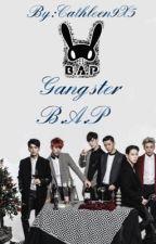 Gangster-B.A.P [✔️] by heuteojine