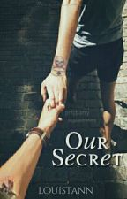 Our Secret // l.s by louistann