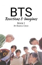BTS Reactions/Imagines by ShoujoGirl8