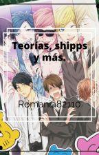 Teorías, shipps y más. by Roma_82110