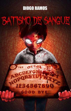 Batismo de Sangue by DiogoRamos41