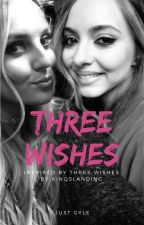 Three Wishes || Jerrie by gyle09