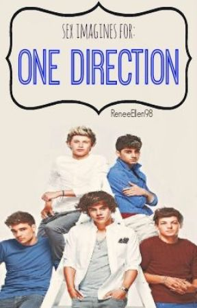 Sex Imagines for one direction by ReneeEllen98