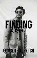 Finding Love ✔(August Alsina Series) by Conceited_Bxtch