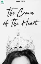 The Crown of The Heart by QueenOfSadStory_