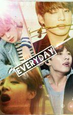 Everyday - Jikook 🔞⚠ by bonequinha3