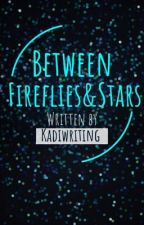 Fireflies & Stars by Kadiwriting