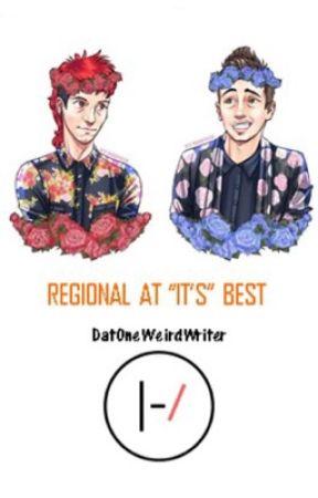"Regional At ""It's"" Best   Twenty One Pilots  by DatOneWeirdWriter"