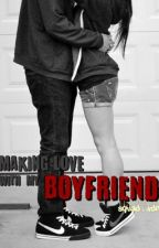 Making Love With My Boy Friend by Squadxdn
