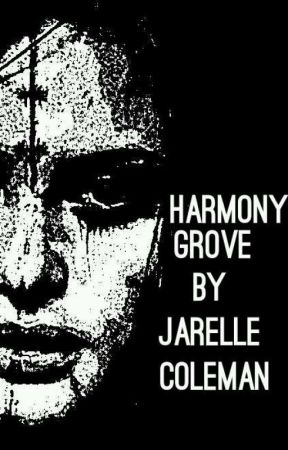 Harmony Grove: Paranormal Horror Story by Psycho_King