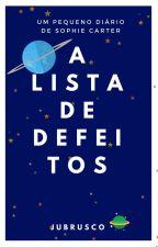 A Lista De Defeitos by jubrusco
