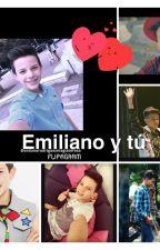 Emiliano y tú by MonseMoshi