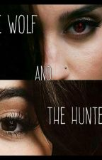 Fanfic Camren - The wolf and the hunter by fic_camren27