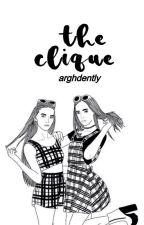 The Clique by missajtawag
