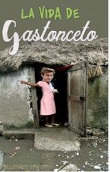La vida de Gastonceto. - Soy Luna. by marial0k0h