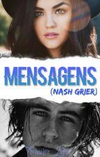 Mensagens || Nash Grier by daddysgrier