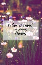 What Is Love? by _Nxcolle_