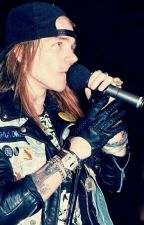 Mil maneras de Morir con Axl Rose (Terminada) by RoseScarleth