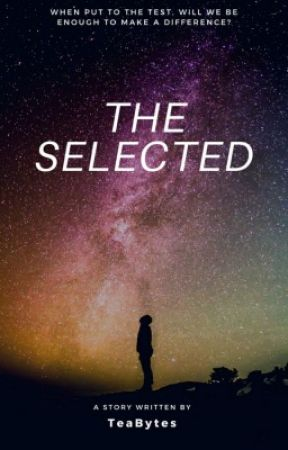 The Selected by TeaBytes