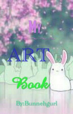 My art book!  by Bunnehgurl
