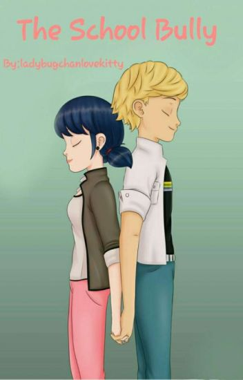 The School Bully - Luna_Chaan - Wattpad