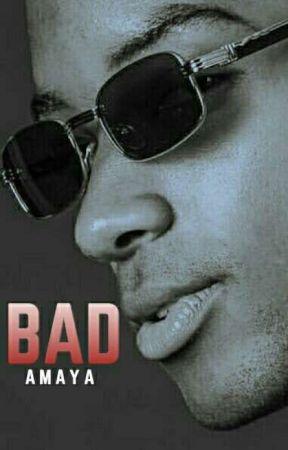 Bad by _a_bigfat_dreamer_