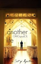 .another life (boyxboy) by OMGguyLOL