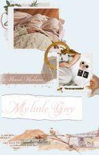 My Little Grey by MaryanneWinchester12