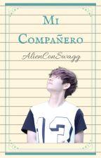 Mi Compañero ( TAE Y TU LEMON) by AlienConSwagg