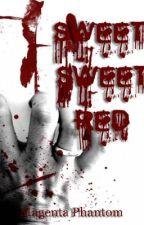 Sweet, Sweet Red by MagentaPhantom16