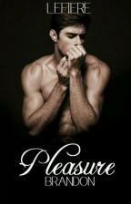 Pleasure [R18] by Lelaine_Lefiere