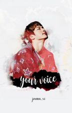 Your Voice || Kim Seokjin by joanaa_xo