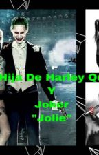 """La Hija De Harley Quinn Y Joker """"Jolie"""" by Dayian_Cole"""