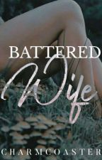 Battered Wife by CharmCoaster