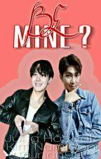BE MINE?? (TaeKook/MinYoon FF) [C]√ by cunan99