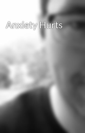 Anxiety Hurts by jd_stephens