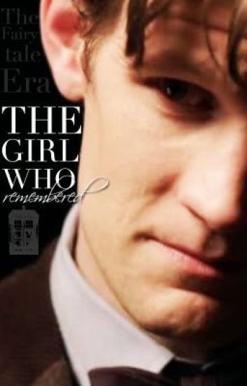 The Girl Who Remembered (Eleventh Doctor x Reader- female