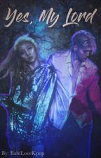 Yes, My Lord ➶ Jiwoo e BM by BabiLoveKpop