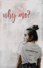 why me? | m.h  f.m by mayaslaugh