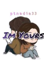 Im Yours by ptnadia33