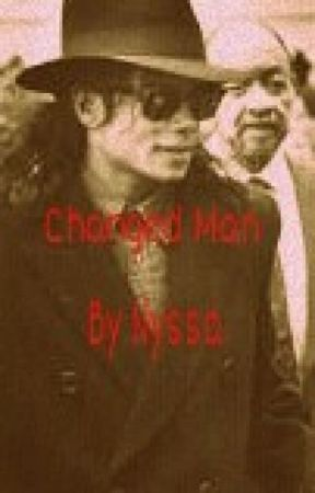 Changed Man (MJ Story) by 90sChyld