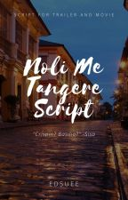 Noli Me Tangere-Script For Project (COMPLETED) by MissEdsz