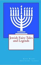 Jewish Fairy Tales and Legends by Gertrude Landa by lanternhill268