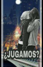 ¿Jugamos? (Historia Lesbica) by FannyContrerass
