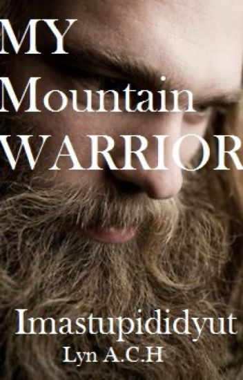 My Mountain Warrior