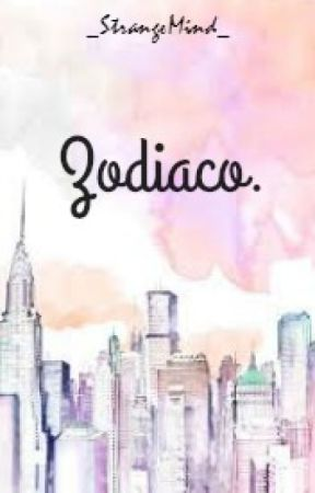 Zodiaco. by PrincessOfTheAbyss